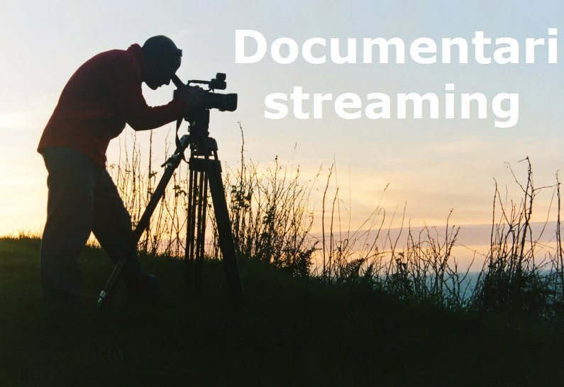 documentari streaming